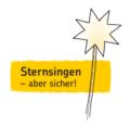 Bild mit Text: Sternsingen - aber sicher.